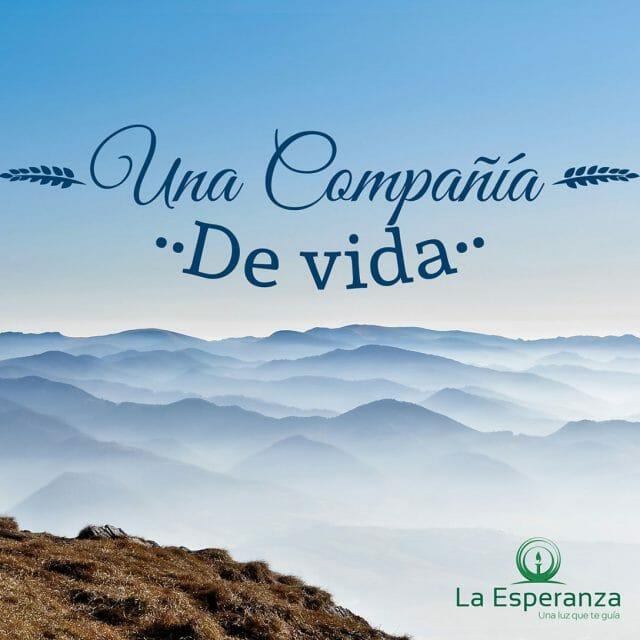La Esperanza / Una compañía de Vida